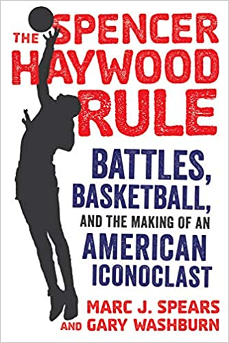 the Spencer Haywood rule book cover